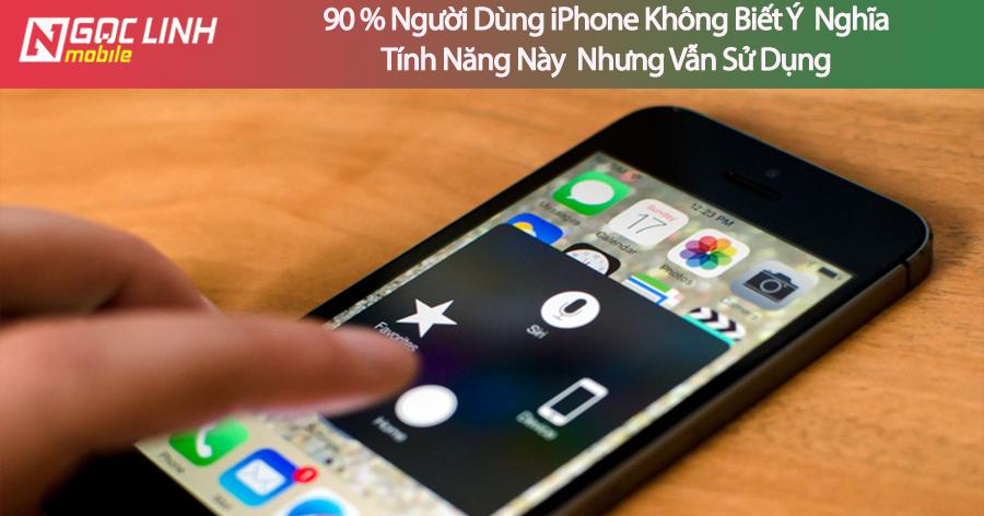 90% người dùng iPhone sử dụng tính năng này mà không hiểu rõ người dùng iPhone - 90% người dùng iPhone sử dụng tính năng này mà không hiểu rõ