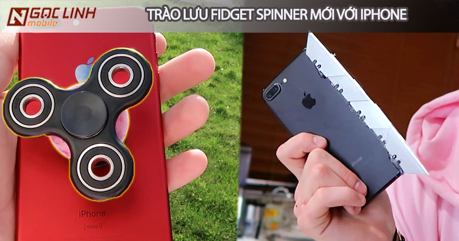 Trào lưu chơi Fidget spinner nở rộ, video biến iPhone thành spinner iPhone - Trào lưu chơi Fidget spinner nở rộ, video biến iPhone thành spinner