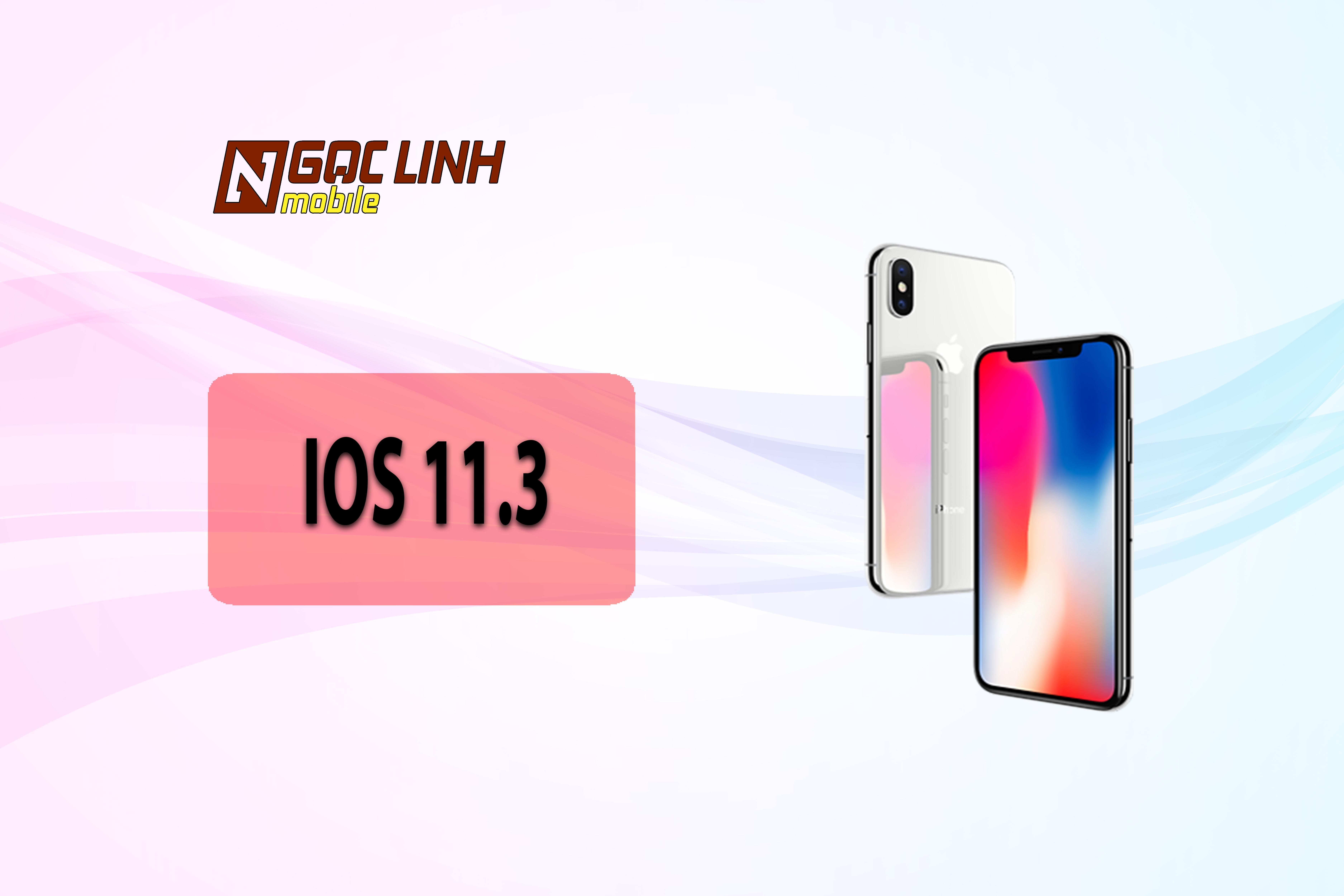 ios 11.3 iOS 11.3 - iOS 11.3 phát hành với hi vọng sẽ Fix các lỗi của 11.2.6