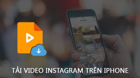 iPhone/iPad iPhone/iPad - Cách tải video trên Facebook, Instagram về iPhone/iPad