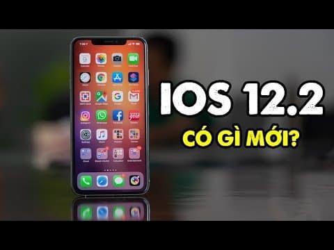 iOS 12.2 iOS 12.2 - iOS 12.2 vừa được Apple phát hành có tính năng gì mới?