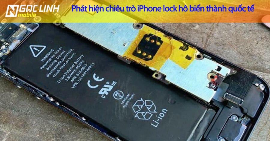 Phát hiện iPhone lock giả dạng quốc tế trong 1 nốt nhạc