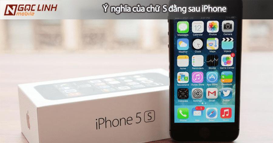 Sự khác biệt của iPhone dòng S và dòng thường